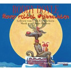 Rover rettet Weihnachten von Doyle,  Roddy, Friedrichsen,  Uwe, Steinhöfel,  Andreas