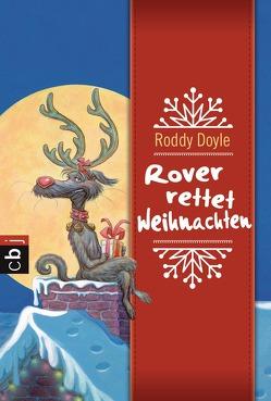 Rover rettet Weihnachten von Ajhar,  Brian, Doyle,  Roddy, Steinhöfel,  Andreas