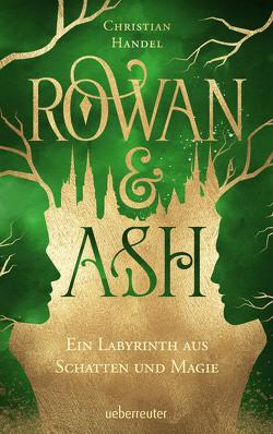 Rowan & Ash von Handel,  Christian