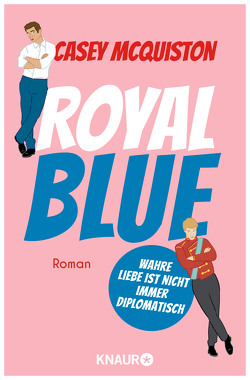 Royal Blue von Brosch,  Hannah, McQuiston,  Casey