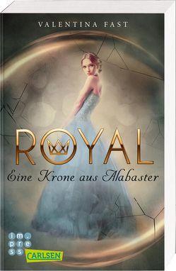 Royal: Eine Krone aus Alabaster von Fast,  Valentina