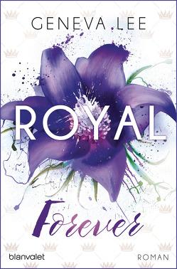 Royal Forever von Lee,  Geneva, Seydel,  Charlotte