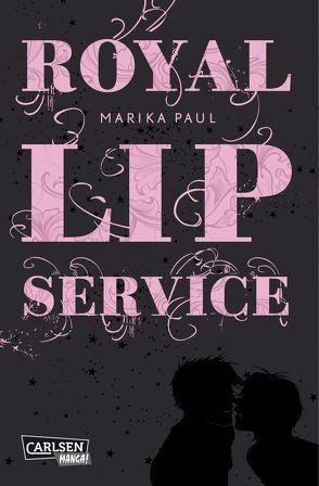 Royal Lip Service 1 von Paul, Marika