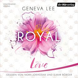 Royal Love von Börger,  Elmar, Brandl,  Andrea, Jokhosha,  Nora, Lee,  Geneva