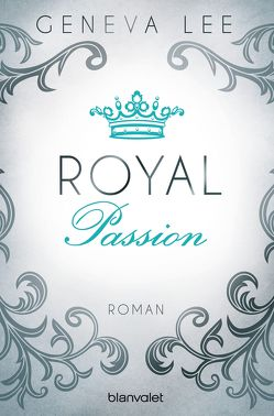 Royal Passion von Brandl,  Andrea, Lee,  Geneva