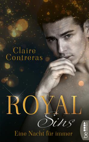 Royal Sins – Eine Nacht für immer von Contreras,  Claire