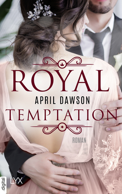 Royal Temptation von Dawson,  April