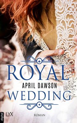 Royal Wedding von Dawson,  April