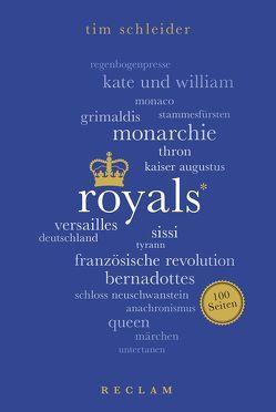 Royals. 100 Seiten von Schleider,  Tim