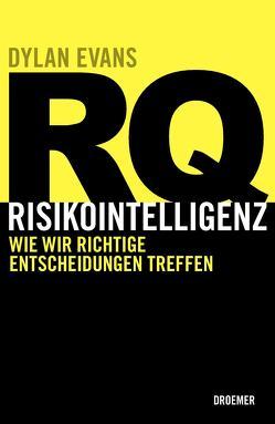 RQ RISIKOINTELLIGENZ von Evans,  Dylan, Stadler,  Harald