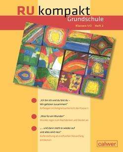 RU kompakt Grundschule Klassen 1/2 Heft 2 von Graser,  Simone, Knapp,  Damaris, Schwarz,  Christiane