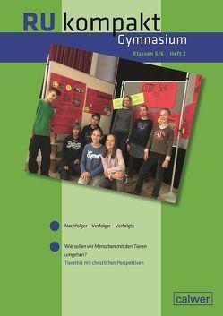 RU kompakt Gymnasium Klassen 5/6 Heft 2 von Hauser,  Uwe, Hermann,  Stefan, Löffler,  Ulrich, Rummler,  Arnd, von Choltitz,  Dorothea
