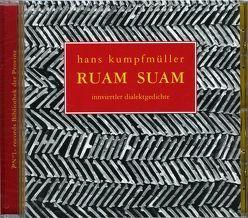 Ruam Suam Innviertler Dialektgedichte von Kumpfmüller,  Hans