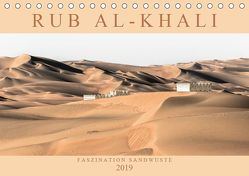 RUB AL-KHALI – Faszination Sandwüste (Tischkalender 2019 DIN A5 quer) von Lippmann,  Andreas