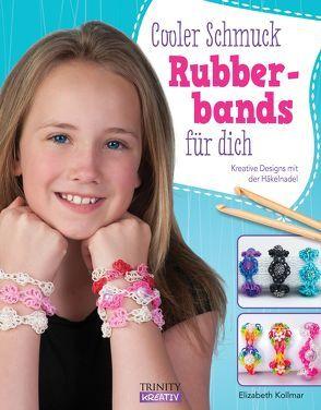Rubberbands von Kollmar,  Elizabeth, Letmathe,  Angela