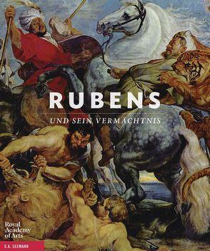 Rubens und sein Vermächtnis von Barringer,  Tim, Galansino,  Arturo, Gruber,  Gerlinde, Hout,  Nico van, Howarth,  David J., Merle du Bourg,  Alexis