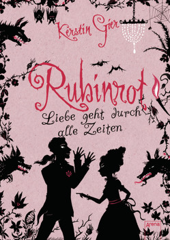 Rubinrot von Gier,  Kerstin