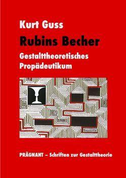 Rubins Becher von Guss,  Kurt