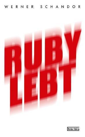 Ruby lebt von Schandor,  Werner