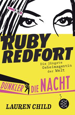 Ruby Redfort – Dunkler als die Nacht von Braun,  Anne, Child,  Lauren