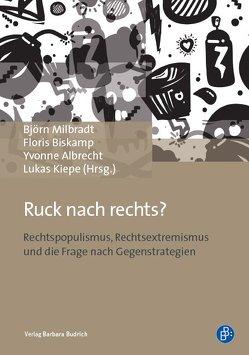 Ruck nach Rechts? von Albrecht,  Yvonne, Biskamp,  Floris, Kiepe,  Lukas, Milbradt,  Björn