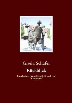 Rückblick von Schäfer,  Gisela