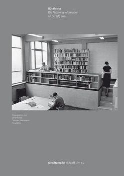Rückblicke. Die Abteilung Information an der hfg ulm von Kellner,  Petra, Oswald,  David, Wachsmann,  Christiane