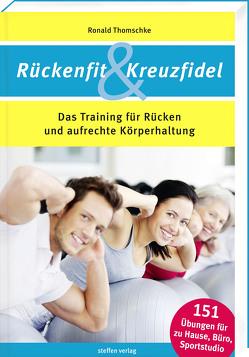 Rückenfit & Kreuzfidel von Thomschke,  Ronald