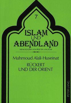 Rückert und der Orient von Alali- Husainat,  Mahmoud
