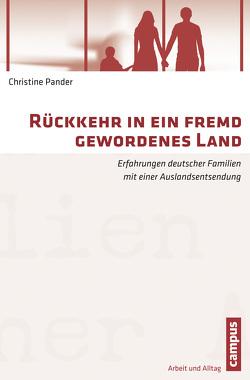 Rückkehr in ein fremd gewordenes Land von Pander,  Christine