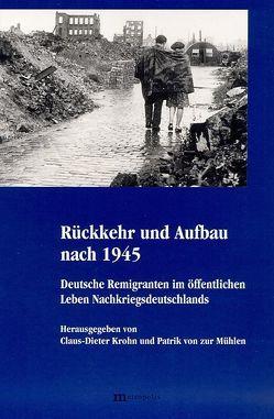 Rückkehr und Aufbau nach 1945 von Krohn,  C D, Krohn,  Claus D, Lehmann,  H.G., Mehringer,  H, ZurMühlen,  Patrik von