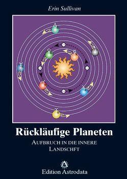 Rückläufige Planeten von Langowski,  Jürgen, Sullivan,  Erin