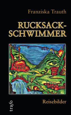Rucksackschwimmer von Trauth,  Franziska, Trauth,  Teresa