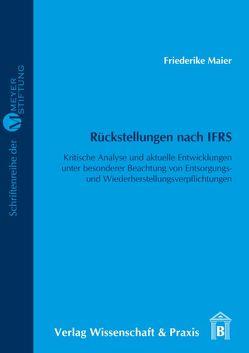 Rückstellungen nach IFRS von Maier,  Friederike