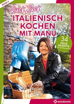 RuckZuck Italienisch Kochen mit Manu |Band 2 von Titz,  Manuela