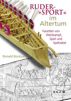 """Ruder-""""Sport"""" im Altertum von Bockius,  Ronald"""