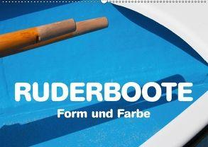 Ruderboote – Form und Farbe (Wandkalender 2018 DIN A2 quer) von Kraetschmer,  Marion