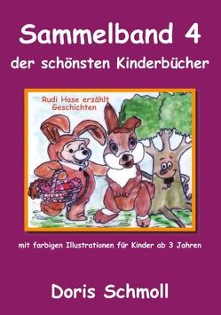 Rudi Hase erzählt Geschichten von Schmoll,  Doris