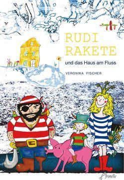 Rudi Rakete von Fischer,  Veronika