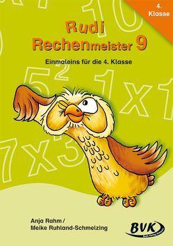 Rudi Rechenmeister 9 von Rahm,  Anja, Ruhland-Schmelzing,  Meike