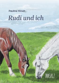 Rudi und ich von Hirsch,  Pauline