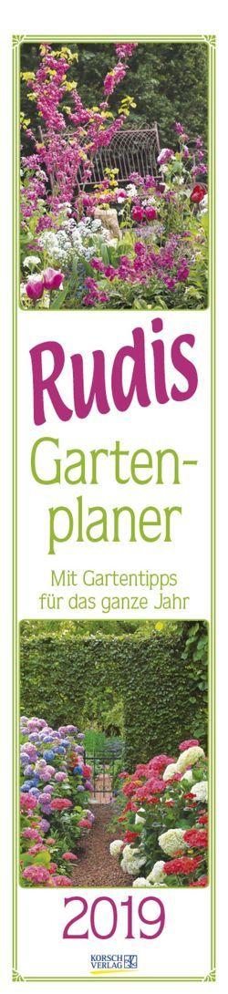 Rudis Gartenplaner 2019 von Borstell,  Ursel, Korsch Verlag
