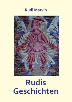 Rudis Geschichten von Marvin,  Rudi
