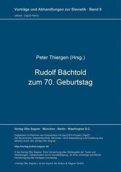 Rudolf Bächtold zum 70. Geburtstag von Thiergen,  Peter