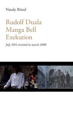 Rudolf Duala Manga Bell Exekution von Ritzel,  Nataly