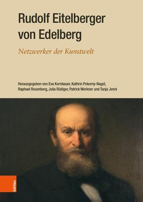 Rudolf Eitelberger von Edelberg von Jenni,  Tanja, Kernbauer,  Eva, Pokorny-Nagel,  Kathrin, Rosenberg,  Raphael, Rüdiger,  Julia, Werkner,  Patrick