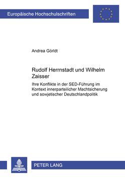 Rudolf Herrnstadt und Wilhelm Zaisser von Görldt,  Andrea
