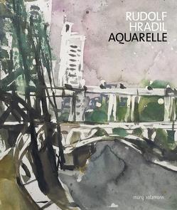 Rudolf Hradil. Aquarelle von Schaffer,  Nikolaus