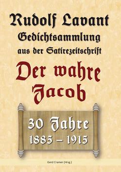 Rudolf Lavant. Gedichtsammlung aus der Satirezeitschrift Der wahre Jacob von Cramer,  Gerd