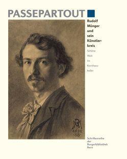Rudolf Münger und sein Künstlerkreis von Bachmann-Geiser,  Brigitte, Hüssy,  Annelies